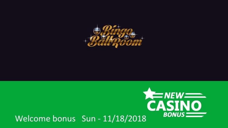 Bingo Ballroom Casino gives ⇨ 200% bingo bonus & 100% game bonus up to 105£, 1st deposit bonus