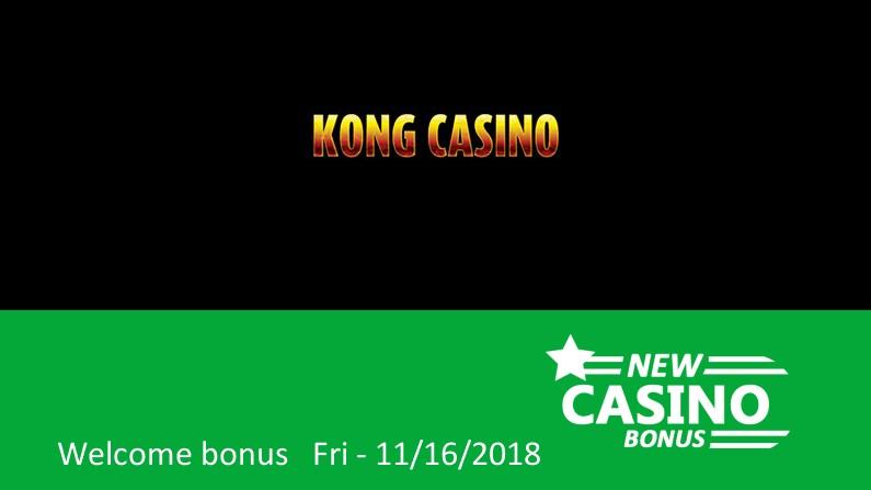 New Kong Casino bonus offer; 100% up to 200£/$/€ in bonus, 1st deposit bonus