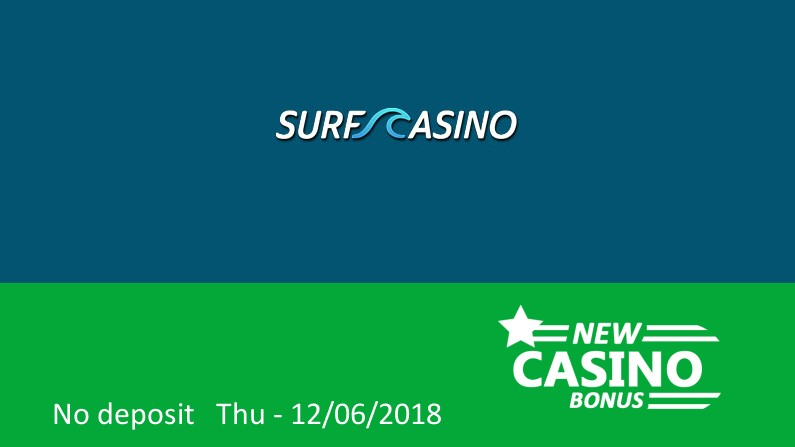 New No Deposit Bonus From Surf Casino New Casino Bonus