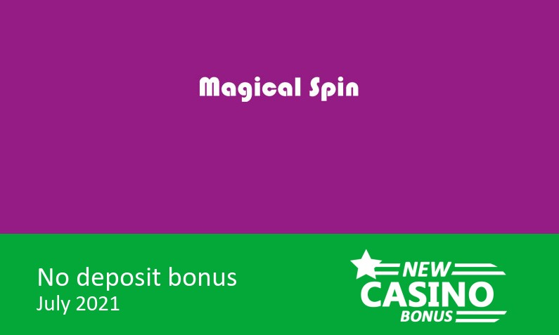 Latest no deposit bonus from Magical Spin