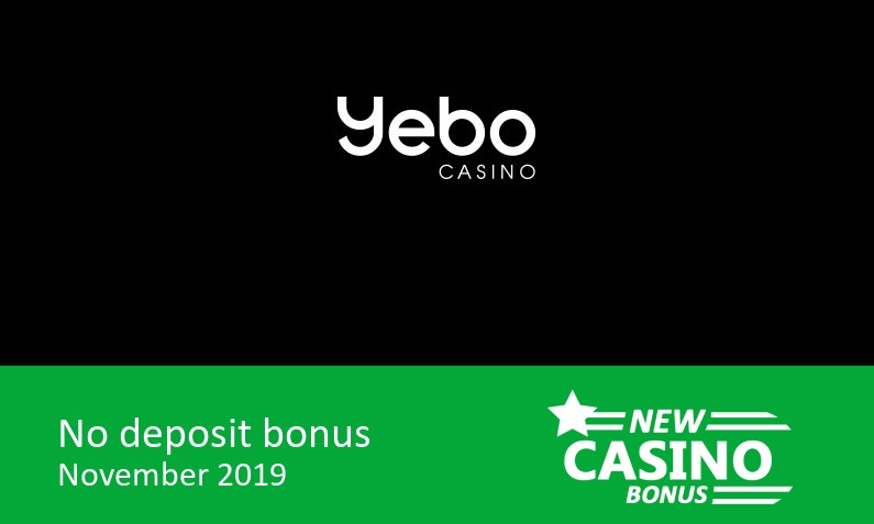 Latest no deposit from Yebo Casino