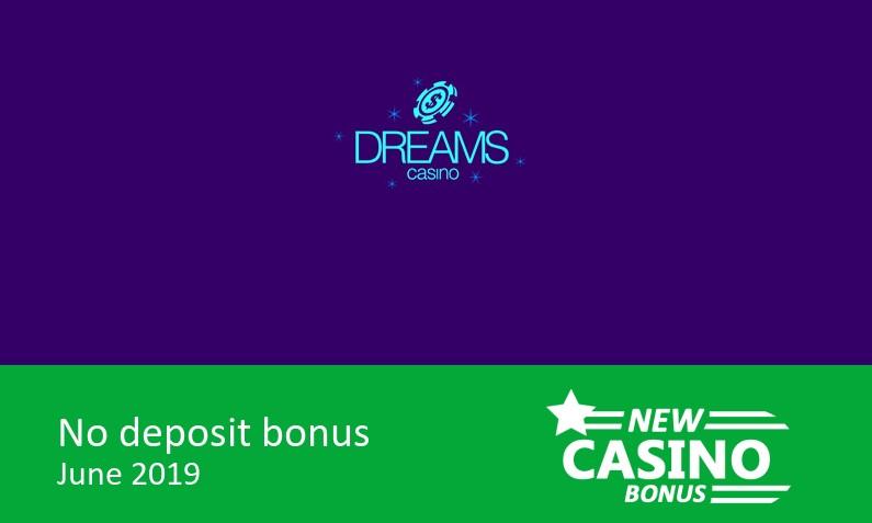 New no deposit bonus from Dreams Casino