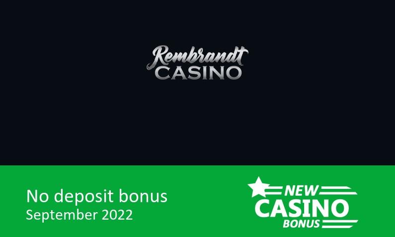 New no deposit bonus from Rembrandt Casino