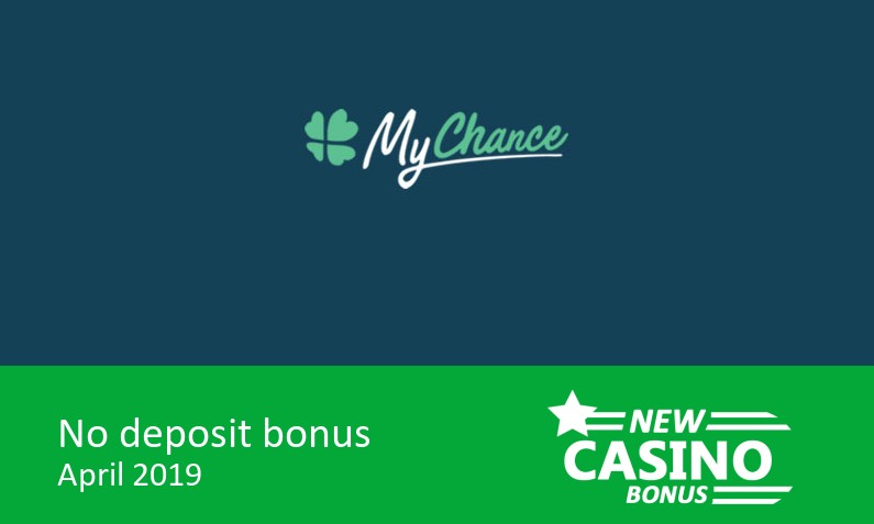 New no deposit from MyChance Casino