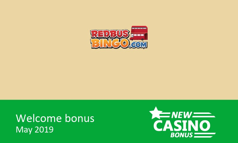New RedBus Bingo Casino offering – 100% bingo bonus & 100% game bonus up to 100£ + 40 bonus spins, 1st deposit bonus