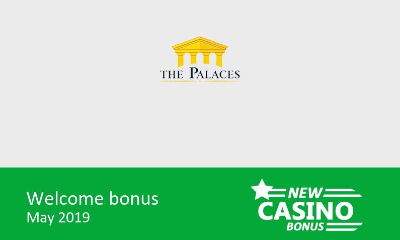 The Palaces Casino  100% up to 100£ in bonus + 50 bonus spins, 1st deposit bonus